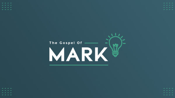 The Gospel of Mark, Part 1 (Week 4) Image
