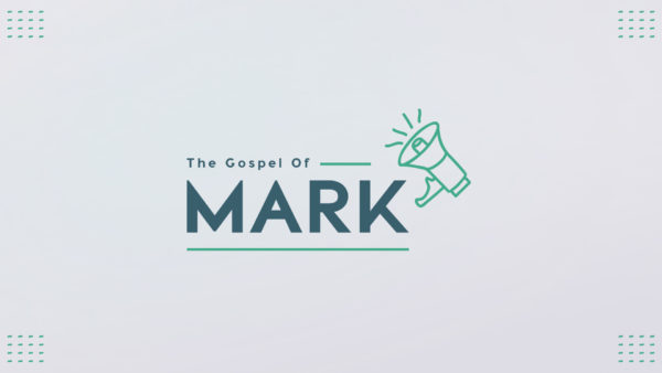 The Gospel of Mark, Part 2 (Week 1) Image