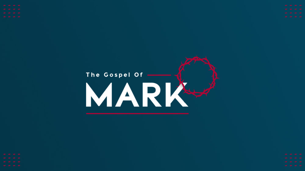 The Gospel of Mark: Part 3