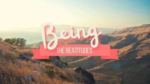 Being: The Beatitudes (Week 1) Image