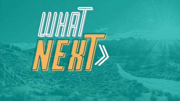 What Next? (Week 5) Image